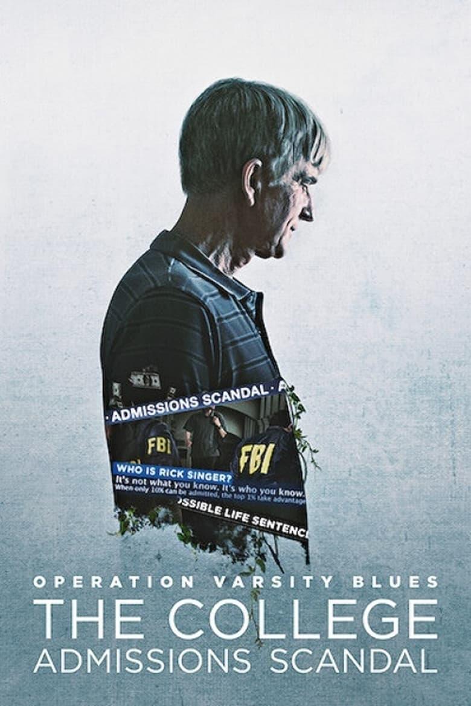 Operación Varsity Blues: Fraude universitario en EE.UU. (2021)