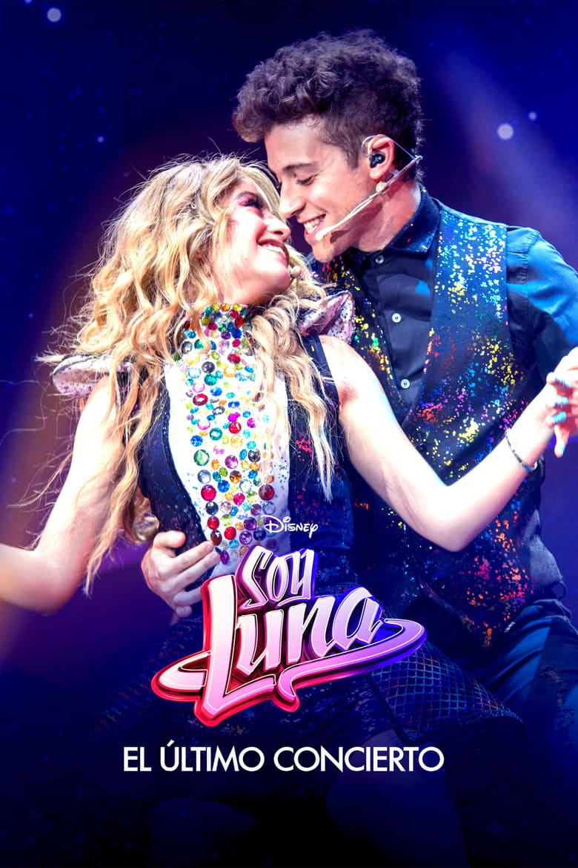 Soy Luna: El último concierto (2021)