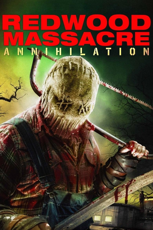 Redwood Massacre: Annihilation (2020)