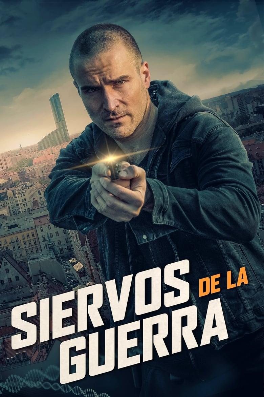 Siervos de la Guerra (2019)