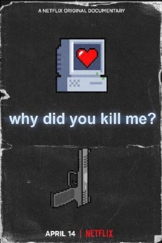 ¿Por qué me mataron? (2021)