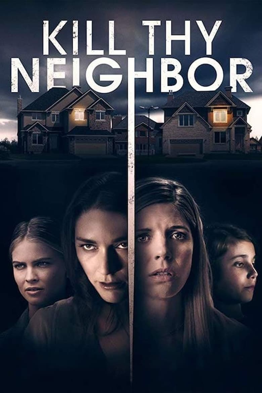Kill Thy Neighbor (2019)