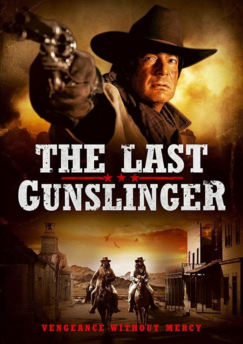 The Last Gunslinger (2017)
