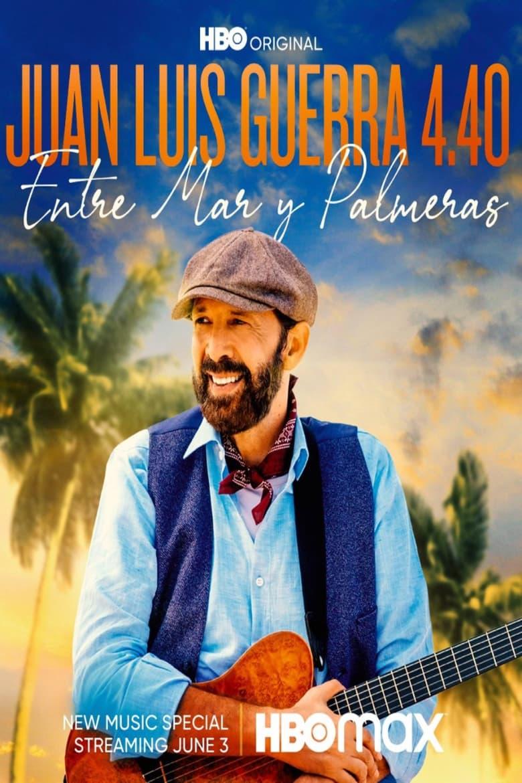 Juan Luis Guerra 4.40: Entre Mar Y Palmeras (2021)
