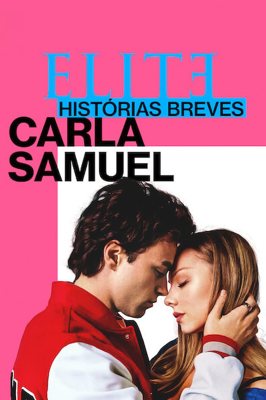 Élite Historias Breves: Carla y Samuel Temporada 1