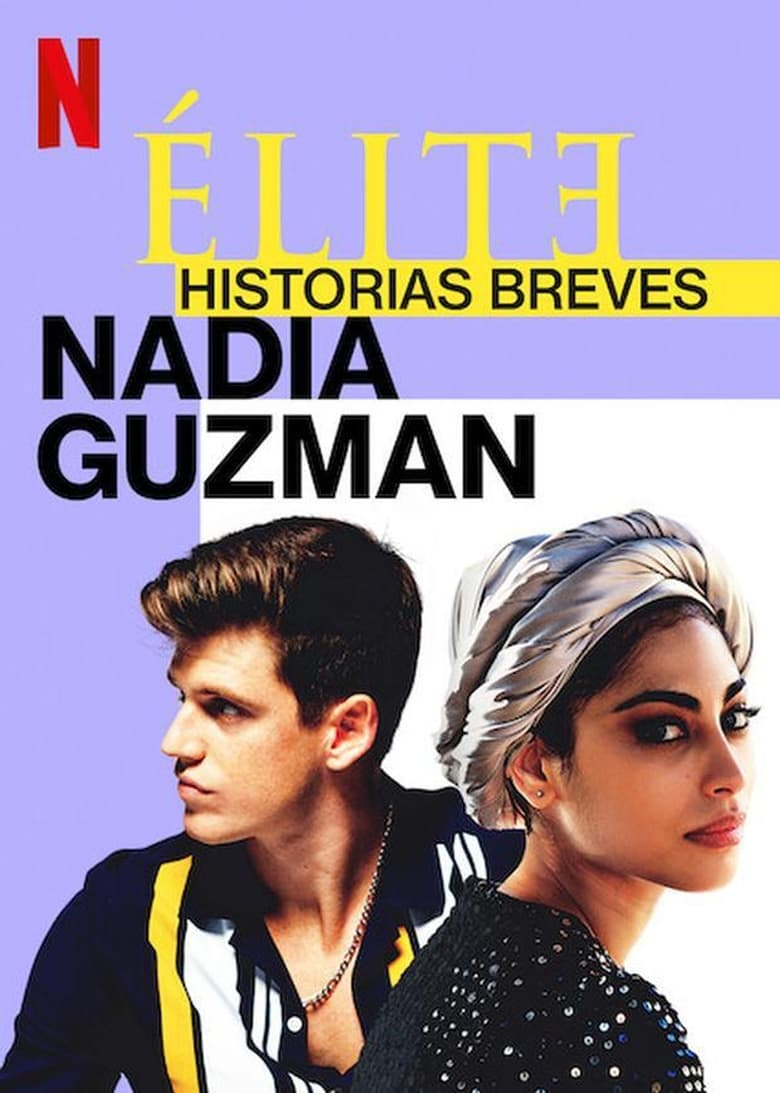 Élite historias breves: Nadia Guzmán Temporada 1