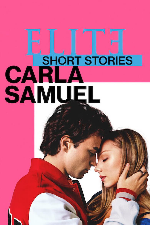 Élite Historias Breves: Carla y Samuel (2021)