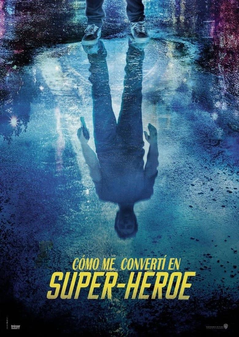 Cómo me convertí en superhéroe (2021)