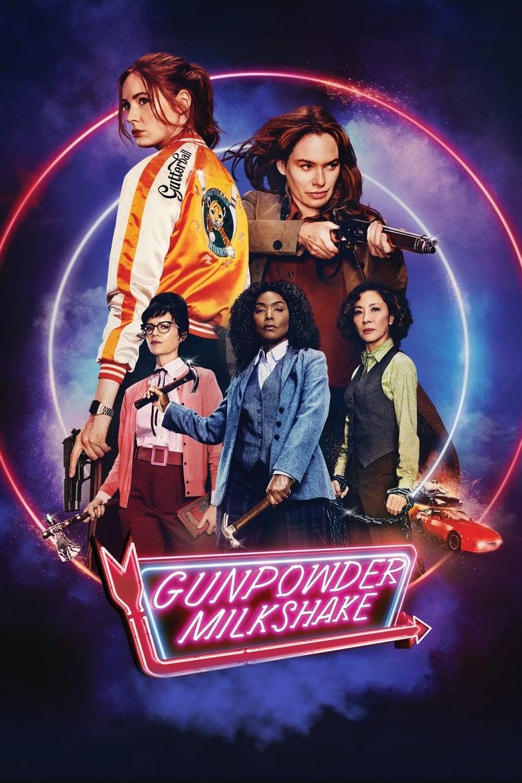 Gunpowder Milkshake (Cóctel explosivo) (2021)
