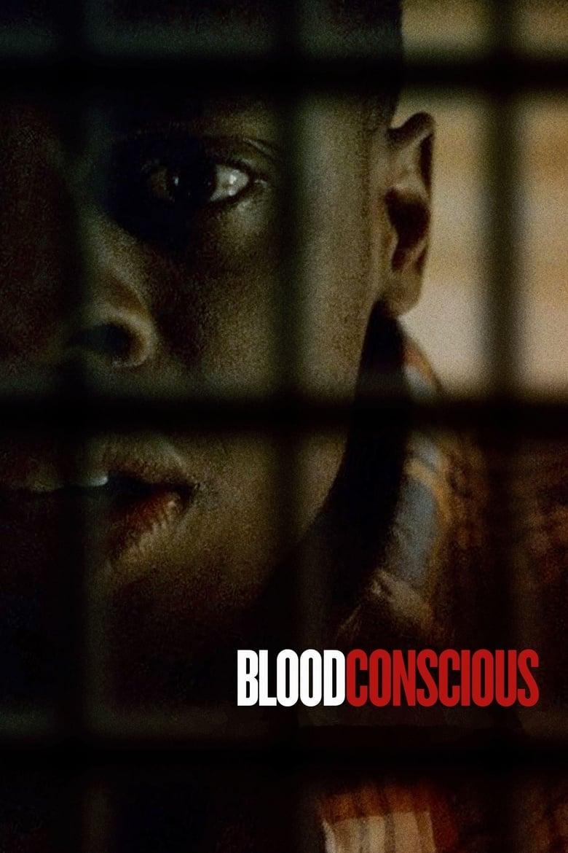 Blood Conscious (2021)