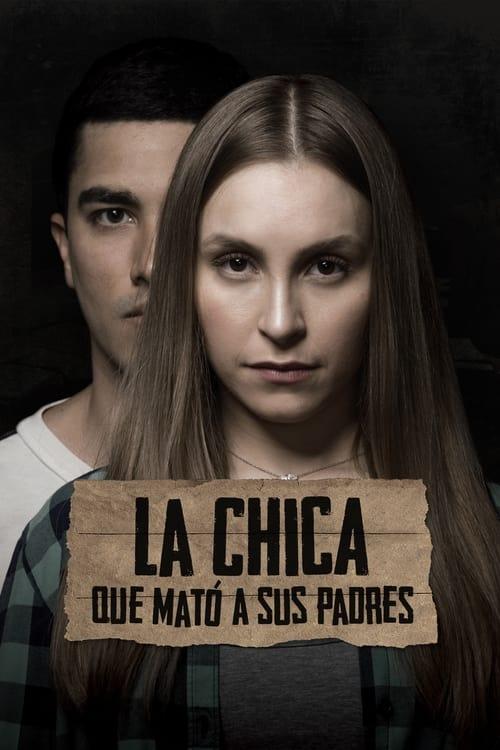 La Chica Que Mato A Sus Padres (2021)