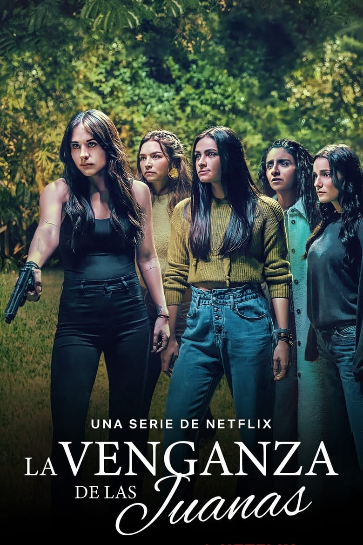 La venganza de las Juanas (2021)